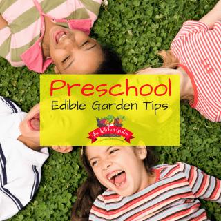 Preschool Edible Gardens
