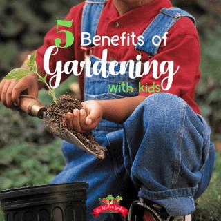 Benefits of Gardening for Children