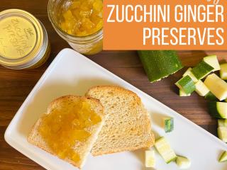 zucchini preserves on toast